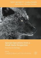 - Special Operations from a Small State Perspective: Future Security Challenges (New Security Challenges) - 9783319439600 - V9783319439600