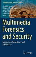 - Multimedia Forensics and Security: Foundations, Innovations, and Applications (Intelligent Systems Reference Library) - 9783319442686 - V9783319442686