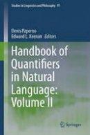 - Handbook of Quantifiers in Natural Language: Volume II: 2 (Studies in Linguistics and Philosophy) - 9783319443287 - V9783319443287