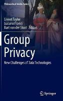 - Group Privacy: New Challenges of Data Technologies (Philosophical Studies Series) - 9783319466064 - V9783319466064