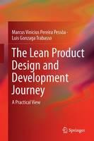 Pessôa, Marcus Vinicius Pereira, Trabasso, Luis Gonzaga - The Lean Product Design and Development Journey: A Practical View - 9783319467917 - V9783319467917