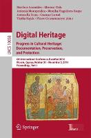 - Digital Heritage. Progress in Cultural Heritage: Documentation, Preservation, and Protection: 6th International Conference, EuroMed 2016, Nicosia, ... Part I (Lecture Notes in Comp - 9783319484952 - V9783319484952