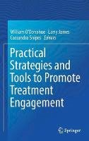 - Practical Strategies and Tools to Promote Treatment Engagement - 9783319492049 - V9783319492049