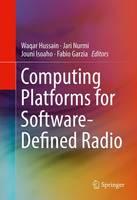 - Computing Platforms for Software-Defined Radio - 9783319496788 - V9783319496788