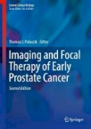 - Imaging and Focal Therapy of Early Prostate Cancer (Current Clinical Urology) - 9783319499109 - V9783319499109