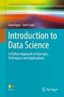 Igual, Laura - Introduction to Data Science: A Python Approach to Concepts, Techniques and Applications (Undergraduate Topics in Computer Science) - 9783319500164 - V9783319500164