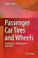 Leister, Gunter - Passenger Car Tires and Wheels - 9783319501178 - V9783319501178