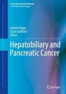 - Hepatobiliary and Pancreatic Cancer (Cancer Dissemination Pathways) - 9783319502946 - V9783319502946