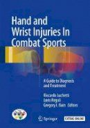 - Hand and Wrist Injuries In Combat Sports: A Guide to Diagnosis and Treatment - 9783319529011 - V9783319529011