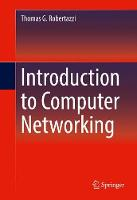 Robertazzi, Thomas G. - Introduction to Computer Networking - 9783319531021 - V9783319531021