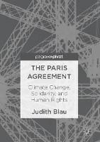Blau, Judith - The Paris Agreement: Climate Change, Solidarity, and Human Rights - 9783319535401 - V9783319535401