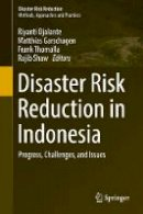 - Disaster Risk Reduction in Indonesia: Progress, Challenges, and Issues - 9783319544656 - V9783319544656