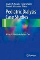 - Pediatric Dialysis Case Studies: A Practical Guide to Patient Care - 9783319551456 - V9783319551456