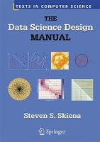 Skiena, Steven S. - The Data Science Design Manual (Texts in Computer Science) - 9783319554433 - V9783319554433
