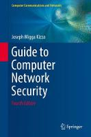 Kizza, Joseph Migga - Guide to Computer Network Security (Computer Communications and Networks) - 9783319556055 - V9783319556055