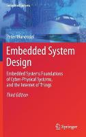 Marwedel, Peter - Embedded System Design: Embedded Systems, Foundations of Cyber-Physical Systems, and the Internet of Things - 9783319560434 - V9783319560434