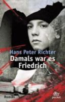 Richter, Hans Peter - Damals War Es Friedrich - 9783423078009 - V9783423078009