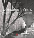 Dietrich, Richard J. - Faszination Brucken - 9783433031803 - V9783433031803