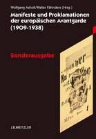 - Manifeste und Proklamationen der europäischen Avantgarde (1909-1938): Sonderausgabe (German Edition) - 9783476020758 - V9783476020758