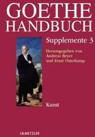 - Goethe-Handbuch Supplemente: Band 3: Kunst (German Edition) - 9783476021632 - V9783476021632