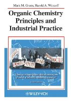 Green, M. M.; Wittcoff, Harold A. - Organic Chemistry Principles and Industrial Practice - 9783527302895 - V9783527302895