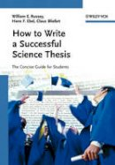 Russey, W.E.; Ebel, Hans Friedrich; Bliefert, Claus - How to Write a Successful Science Thesis - 9783527312986 - V9783527312986