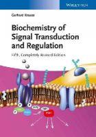 Krauss, Gerhard - Biochemistry of Signal Transduction and Regulation - 9783527333660 - V9783527333660