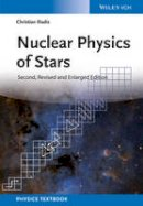 Iliadis, Christian - Nuclear Physics of Stars - 9783527336487 - V9783527336487