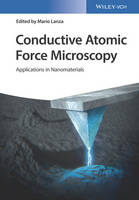 - Conductive Atomic Force Microscopy: Applications in Nanomaterials - 9783527340910 - V9783527340910
