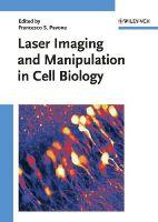 - Laser Imaging and Manipulation in Cell Biology - 9783527409297 - V9783527409297