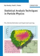 Narsky, Ilya, Porter, Frank C. - Statistical Analysis Techniques in Particle Physics - 9783527410866 - V9783527410866