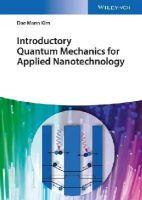Kim, Dae Mann - Introductory Quantum Mechanics for Applied Nanotechnology - 9783527412457 - V9783527412457