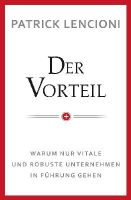 Lencioni, Patrick M. - Der Vorteil - 9783527507634 - V9783527507634