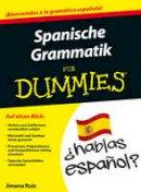Ruiz, Jimena - Spanische Grammatik Fur Dummies - 9783527711161 - V9783527711161