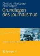 Neuberger, Christoph; Kapern, Peter - Grundlagen des Journalismus - 9783531160177 - V9783531160177