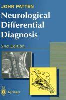 Patten, John - Neurological Differential Diagnosis - 9783540199373 - V9783540199373