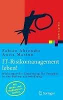 Ahrendts, Fabian; Marton, Anita - Handbuch IT-Risikomanagement - 9783540300243 - V9783540300243