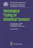 Jass, Jeremy R., Sobin, Leslie H. - Histological Typing of Intestinal Tumours (WHO. World Health Organization. International Histological Classification of Tumours) - 9783540507116 - V9783540507116