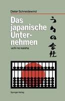 Schneidewind, Dieter - Das Japanische Unternehmen: Uchi No Kaisha - 9783540530763 - V9783540530763
