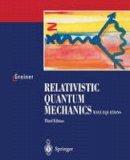 Greiner, Walter - Relativistic Quantum Mechanics - 9783540674573 - V9783540674573