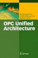 Mahnke, Wolfgang; Leitner, Stefan-Helmut; Damm, Matthias - OPC Unified Architecture - 9783540688983 - V9783540688983