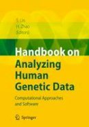 . Ed(s): Lin, Shili; Zhao, Hongyu - Handbook on Analyzing Human Genetic Data - 9783540692638 - V9783540692638