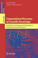 - Computational Discovery of Scientific Knowledge - 9783540739197 - V9783540739197