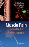 - Muscle Pain: Understanding the Mechanisms - 9783540850205 - V9783540850205