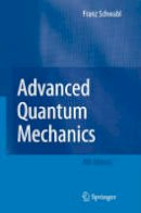 Schwabl, Franz - Advanced Quantum Mechanics - 9783540850618 - V9783540850618