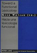 - Toward a Functional Lexicology - 9783631323366 - V9783631323366
