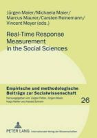 - Real-Time Response Measurement in the Social Sciences: Methodological Perspectives and Applications (Empirische und methodologische Beiträge zur Sozialwissenschaft) - 9783631577431 - V9783631577431
