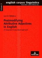 Blöhdorn, Lars M. - Postmodifying Attributive Adjectives in English: An Integrated Corpus-Based Approach (English Corpus Linguistics) - 9783631583876 - V9783631583876