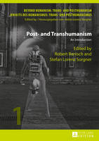 - Post- and Transhumanism: An Introduction (Beyond Humanism: Trans- and Posthumanism / Jenseits des Humanismus: Trans- und Posthumanismus) - 9783631606629 - V9783631606629