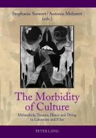 - The Morbidity of Culture: Melancholy, Trauma, Illness and Dying in Literature and Film - 9783631636145 - V9783631636145